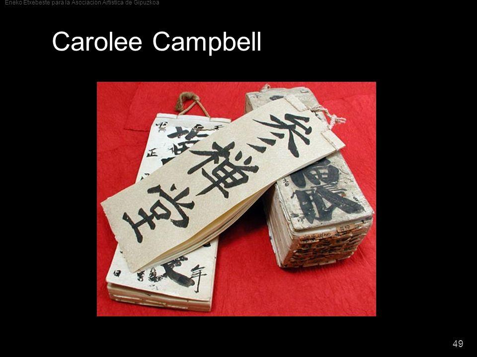 Eneko Etxebeste para la Asociación Artística de Gipuzkoa 49 Carolee Campbell