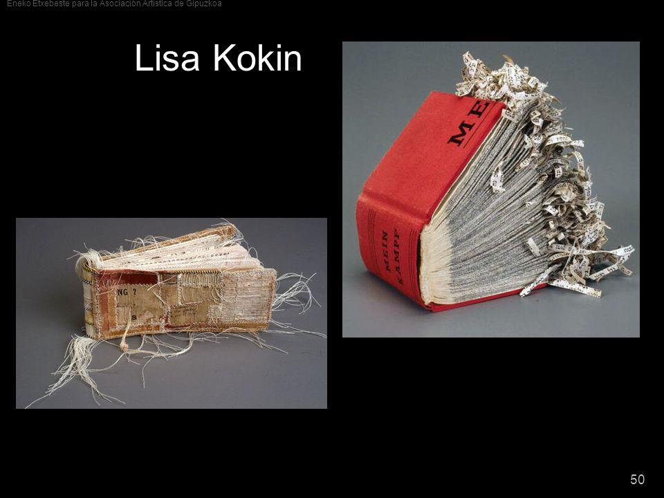 Eneko Etxebeste para la Asociación Artística de Gipuzkoa 50 Lisa Kokin