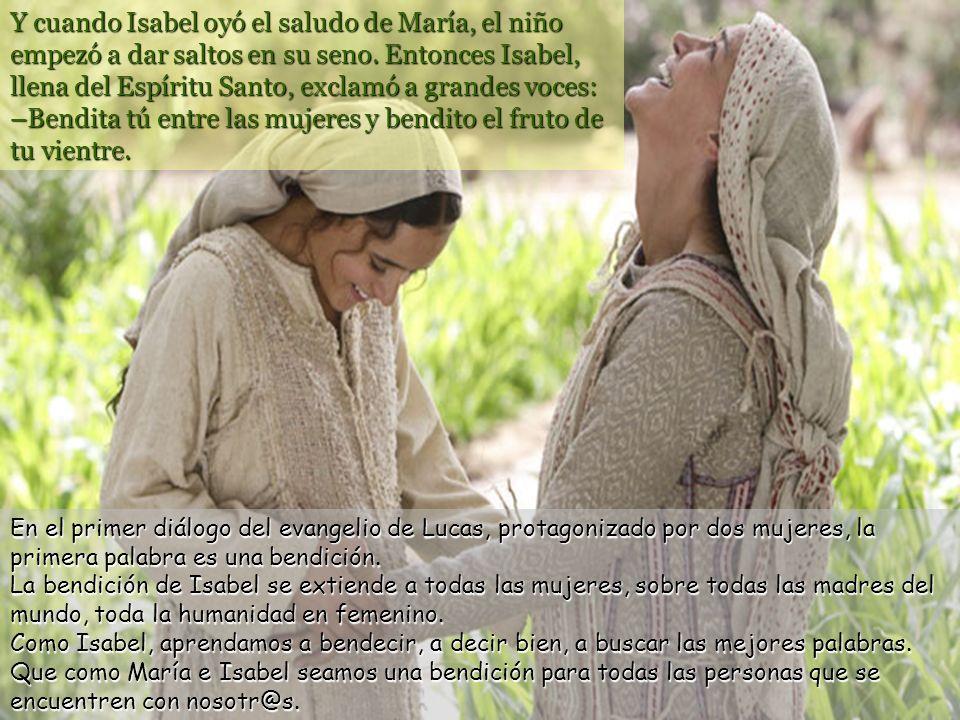 Por aquellos días, María se puso en camino y fue de prisa a la montaña, a una ciudad de Judá. Entró en casa de Zacarías y saludó a Isabel. María sale