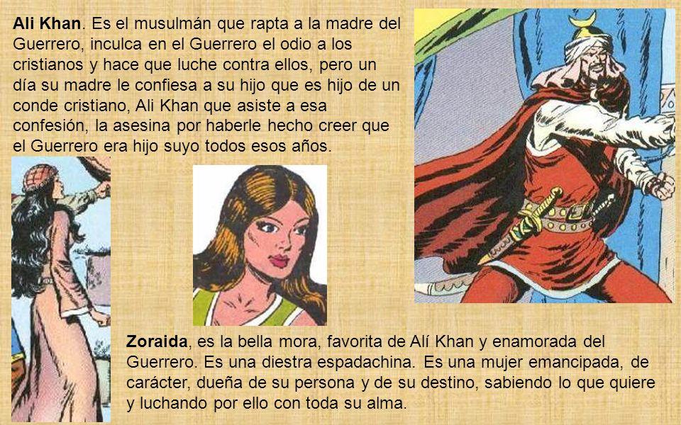 Ana María, hija del conde de Torres, amada ideal y luego esposa del Guerrero. Es el verdadero amor del Guerrero y representó a la clásica heroína, pur