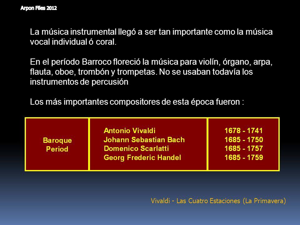 El periodo Barroco ocupó una época importante en la historia de la humanidad. Galileo, Kepler y Newton estaban descubriendo nuevas formas de explicar