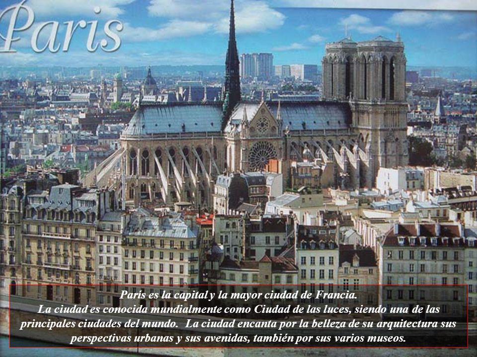París es la capital y la mayor ciudad de Francia.
