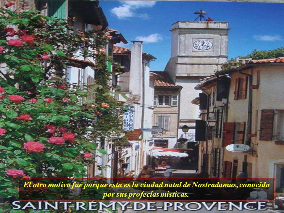 Saint-Rémy de Provence, ciudad de estilo medieval, fué famosa en el mundo entero, por dos motivos, uno fué cuando, Vincent Van Gogh, pasó un año por a