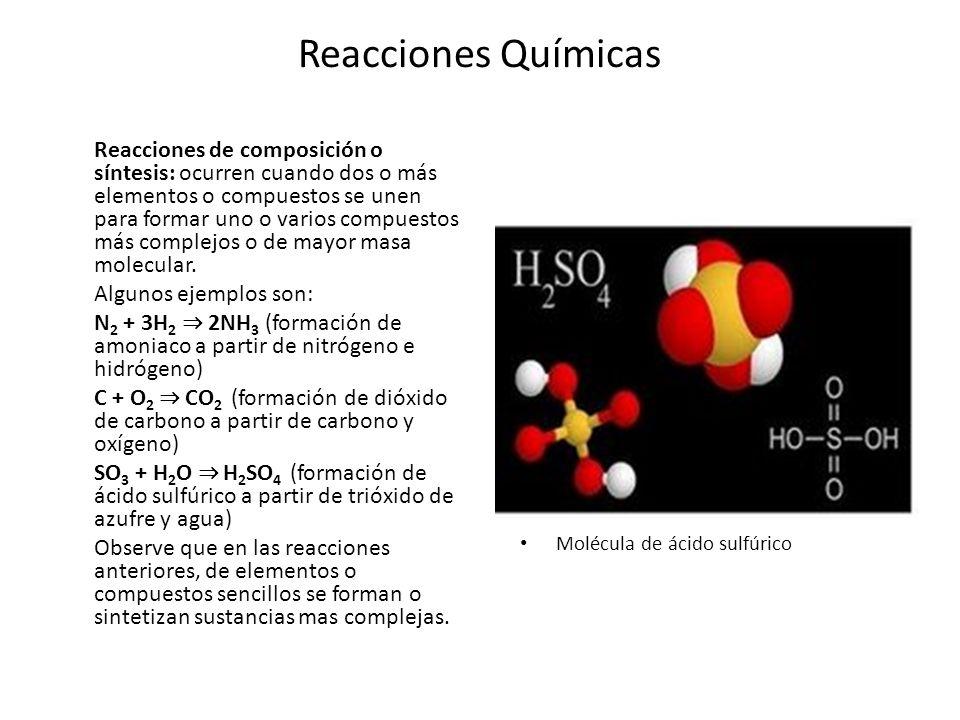 Reacciones Químicas Reacciones de descomposición: al contrario que en el caso anterior, en esta ocasión tiene lugar la descomposición de un compuesto complejo en varios elementos o compuestos más sencillos.