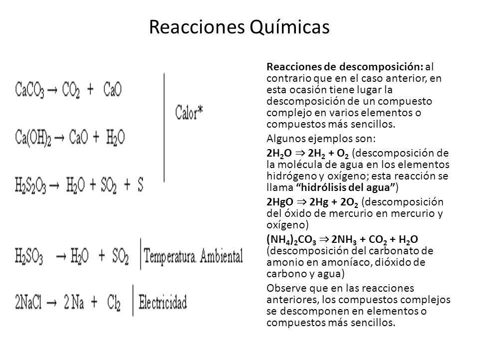 Reacciones Químicas Reacciones de simple sustitución: denominadas también de desplazamiento simple, ocurren cuando un elemento desplaza a otro en un compuesto.
