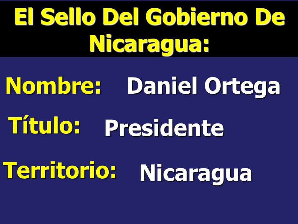 El Sello Del Gobierno De Panamá: Nombre: Ricardo Martinelli Título: Presidente Territorio: Panamá Panamá