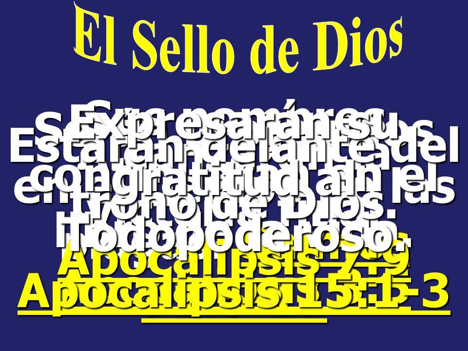 Beberán del vino de la ira de Dios. Apocalipsis 14:9-10 Sufrirán las siete plagas postreras. Apocalipsis 16:1-2 Quedarán marcados para la destrucción