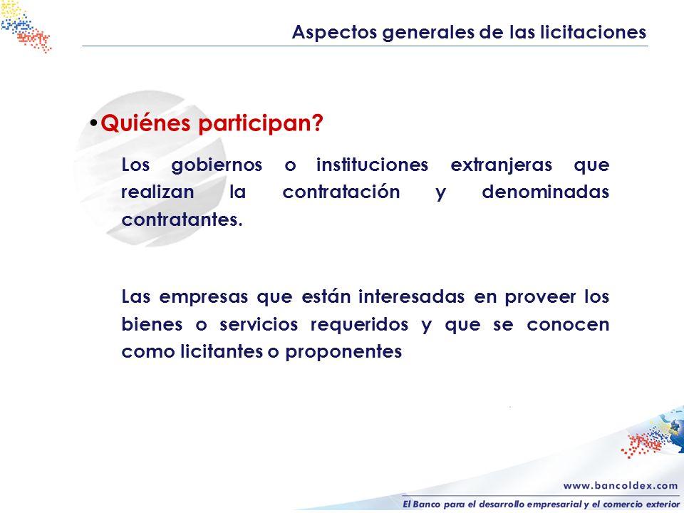 Aspectos generales de las licitaciones Quiénes participan.