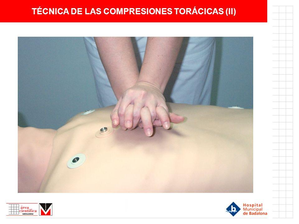 TÉCNICA DE LAS COMPRESIONES TORÁCICAS (II)