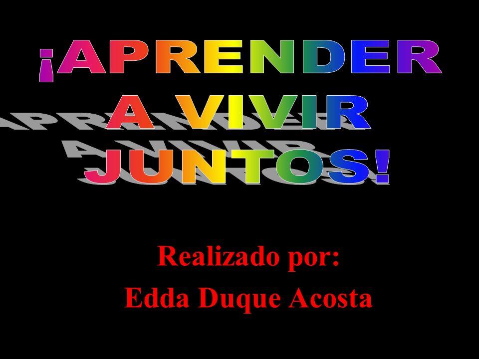 Realizado por: Edda Duque Acosta