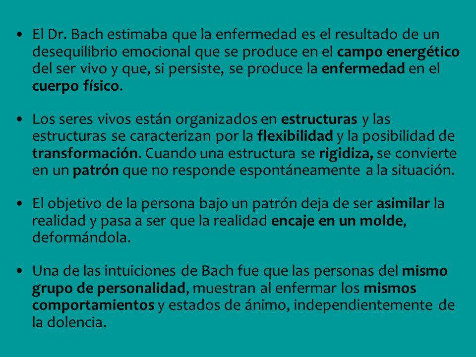 El Dr. Bach estimaba que la enfermedad es el resultado de un desequilibrio emocional que se produce en el campo energético del ser vivo y que, si pers