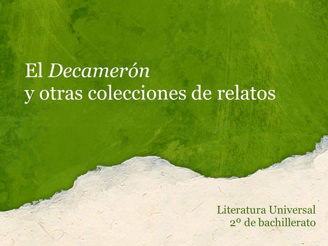 El Decamerón y otras colecciones de relatos Literatura Universal 2º de bachillerato