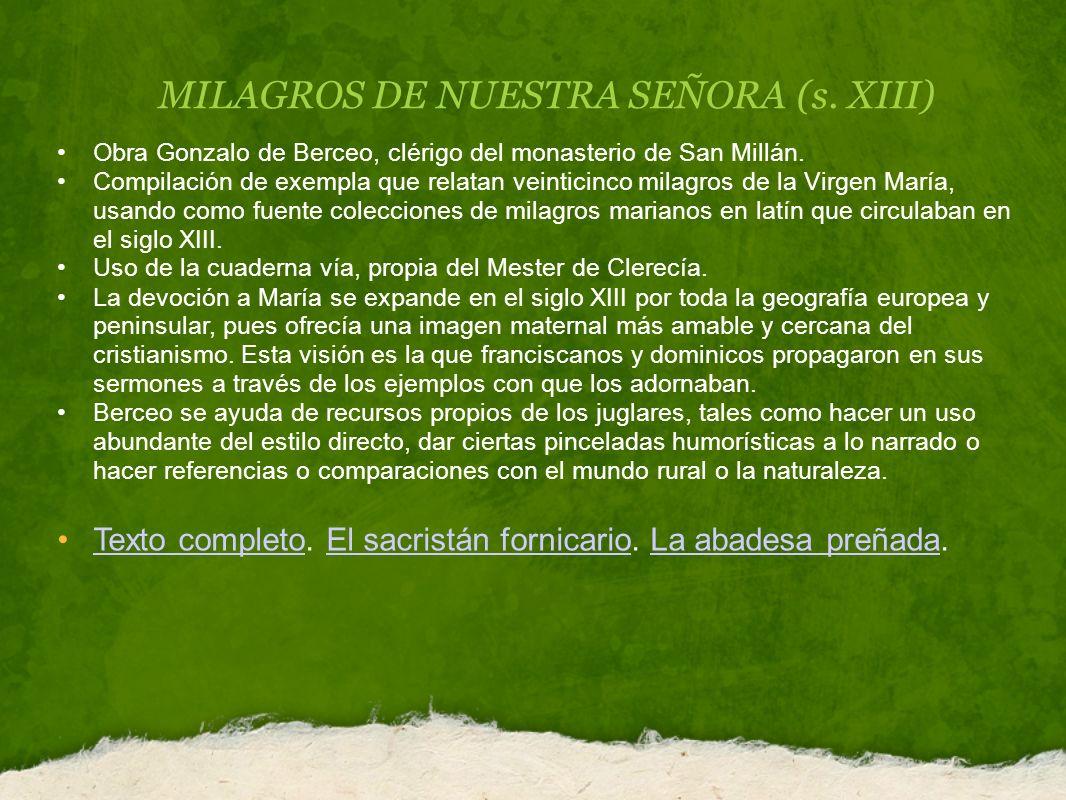 MILAGROS DE NUESTRA SEÑORA (s.XIII) Obra Gonzalo de Berceo, clérigo del monasterio de San Millán.