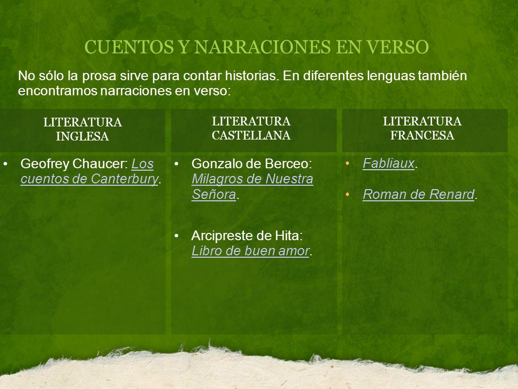 CUENTOS Y NARRACIONES EN VERSO LITERATURA INGLESA LITERATURA CASTELLANA No sólo la prosa sirve para contar historias.