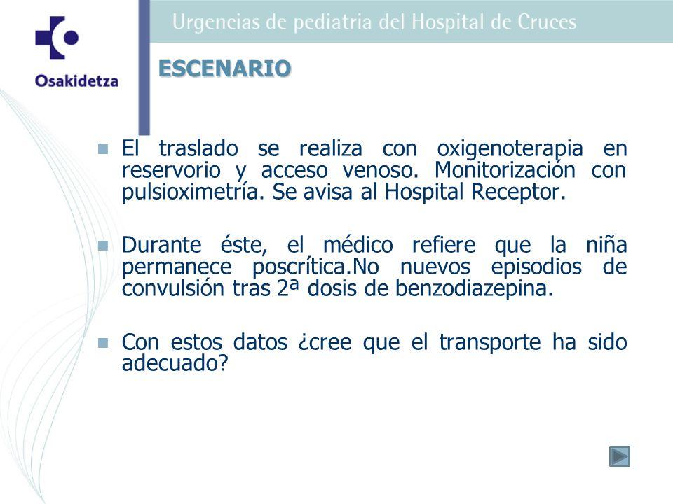 El traslado se realiza con oxigenoterapia en reservorio y acceso venoso.