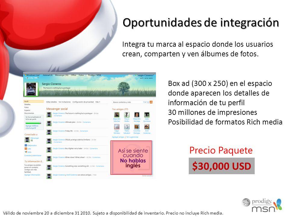 Oportunidades de integración Integra tu marca al espacio donde los usuarios crean, comparten y ven álbumes de fotos. Box ad (300 x 250) en el espacio
