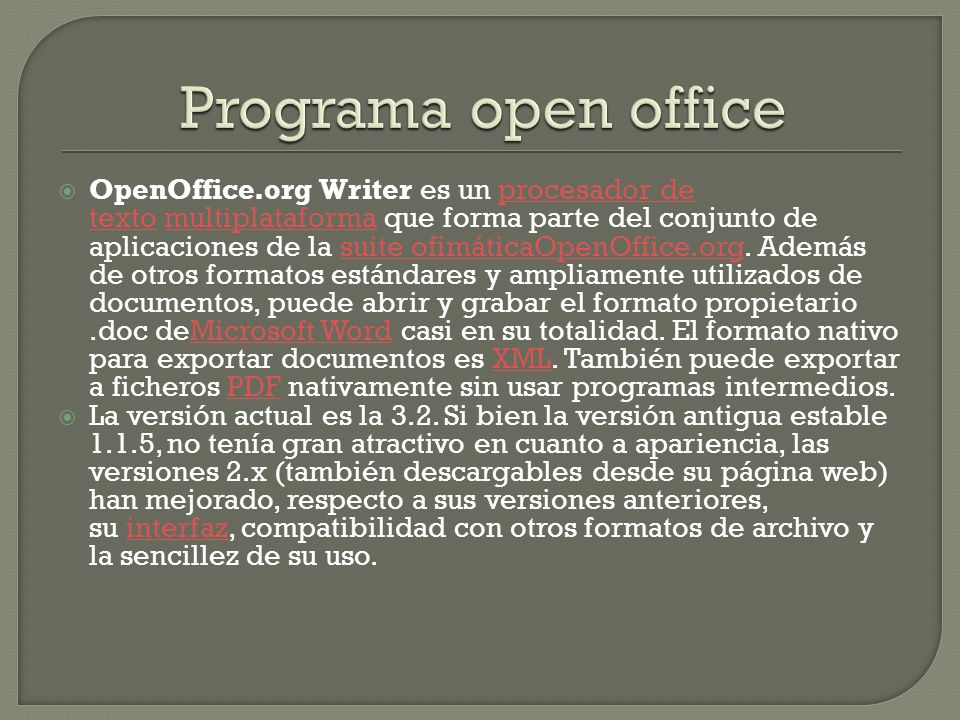 OpenOffice.org Writer es un procesador de texto multiplataforma que forma parte del conjunto de aplicaciones de la suite ofimáticaOpenOffice.org. Adem
