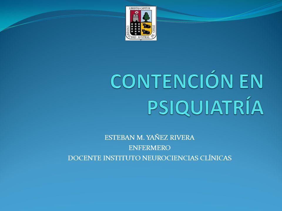ESTEBAN M. YAÑEZ RIVERA ENFERMERO DOCENTE INSTITUTO NEUROCIENCIAS CLÍNICAS