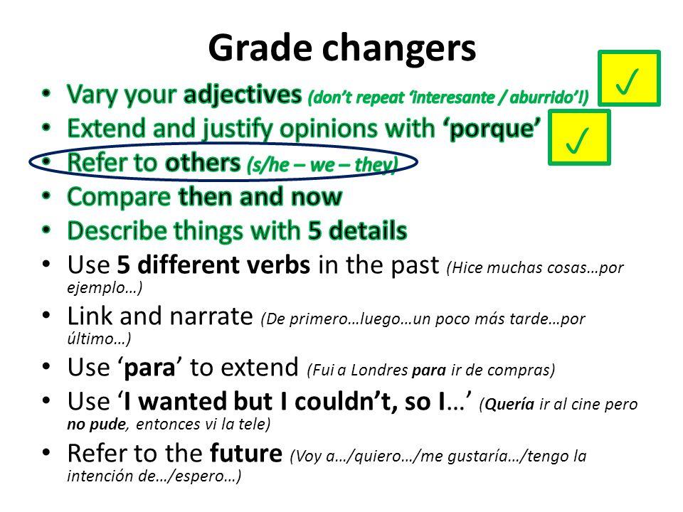 Grade changers