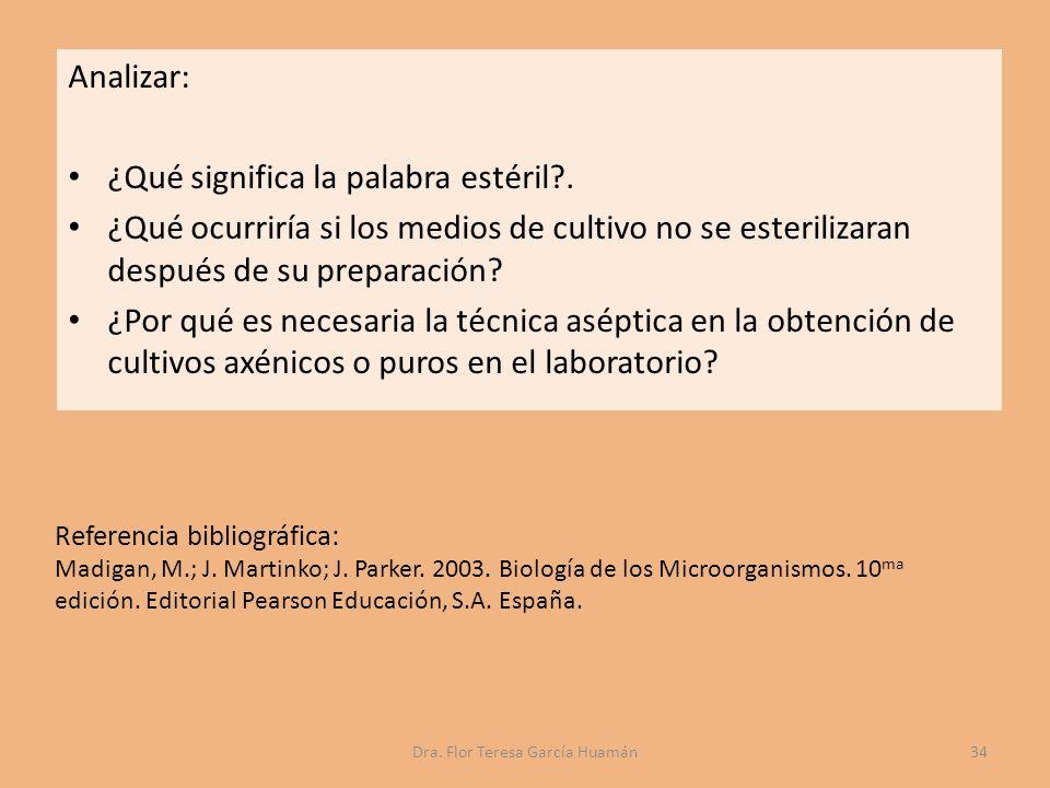 Referencia bibliográfica: Madigan, M.; J.Martinko; J.