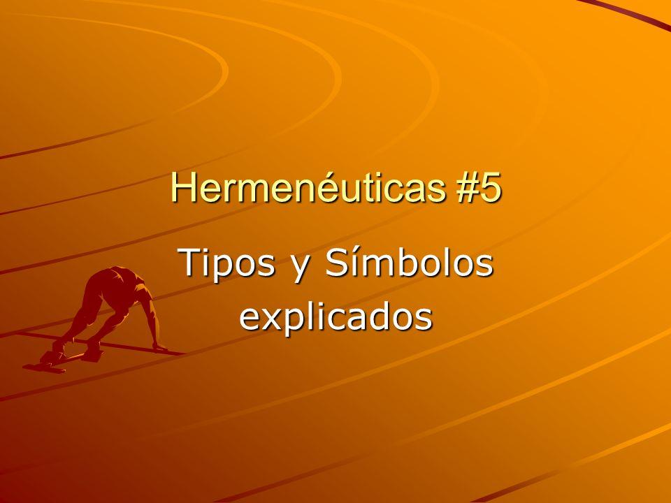 Hermenéuticas #5 Tipos y Símbolos explicados
