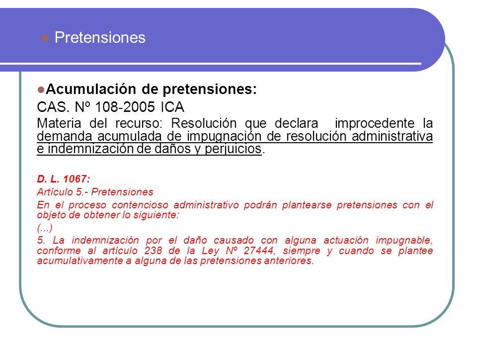 Acumulación de pretensiones: CAS. Nº 108-2005 ICA Materia del recurso: Resolución que declara improcedente la demanda acumulada de impugnación de reso