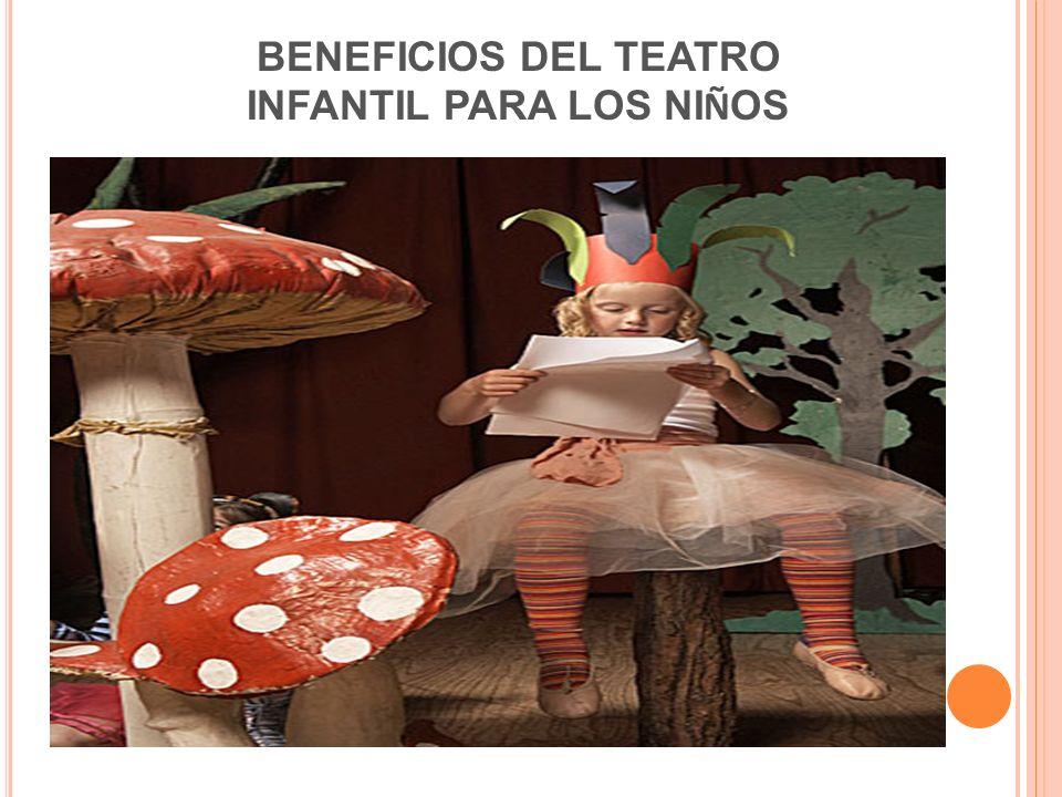 BENEFICIOS DEL TEATRO INFANTIL PARA LOS NI Ñ OS