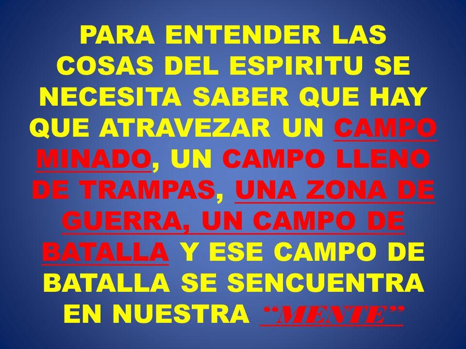 NUESTRAMENTE ES EL CAMPO DE BATALLA
