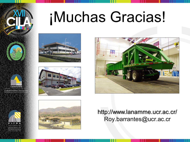 ¡ Muchas Gracias! http://www.lanamme.ucr.ac.cr/ Roy.barrantes@ucr.ac.cr