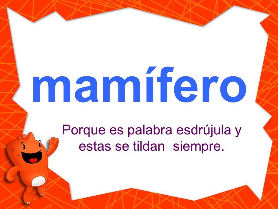 mamifero Haz clic en la palabra que está escrita correctamente. mamífero