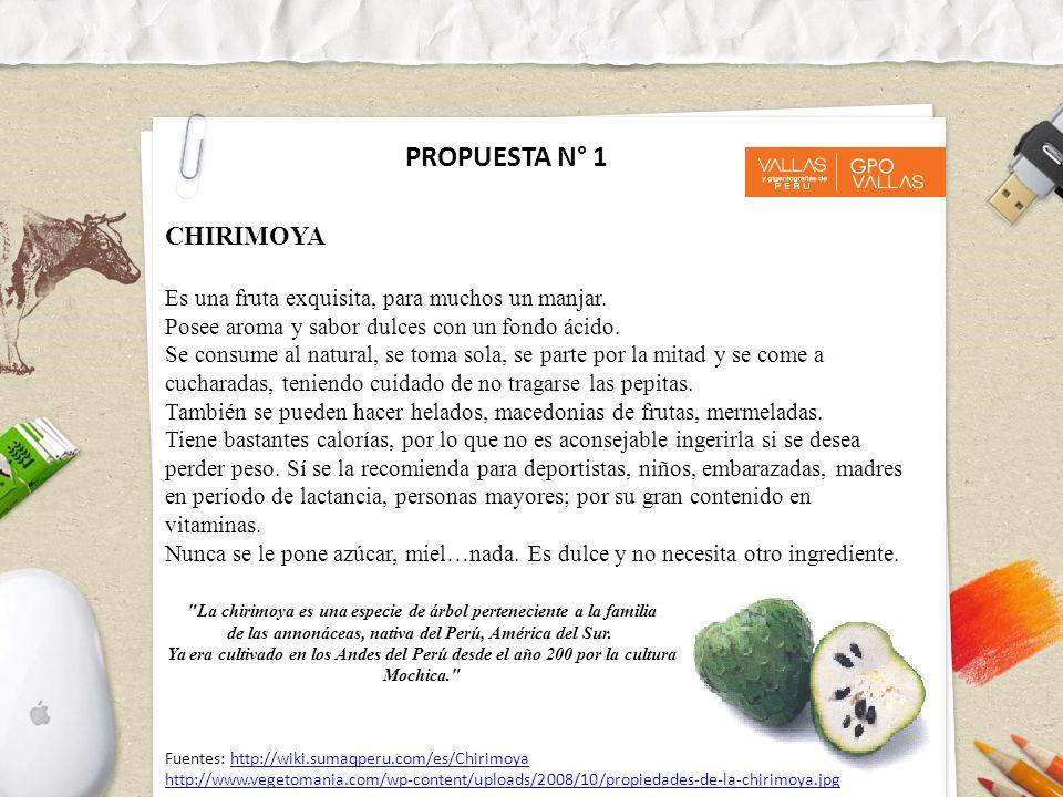 CHIRIMOYA Es una fruta exquisita, para muchos un manjar.