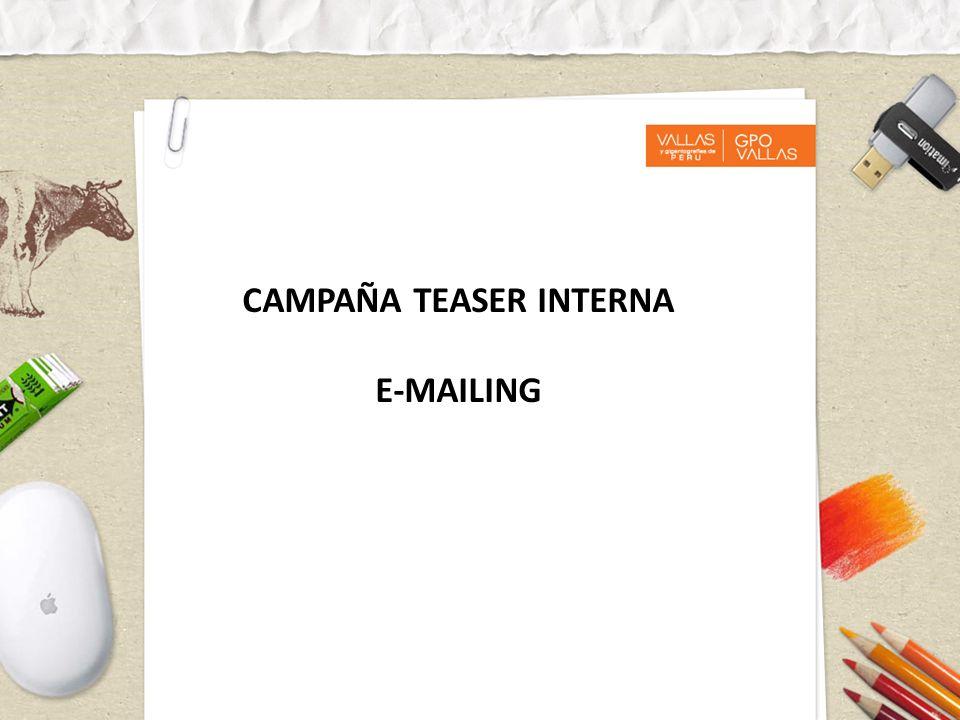CAMPAÑA TEASER INTERNA E-MAILING
