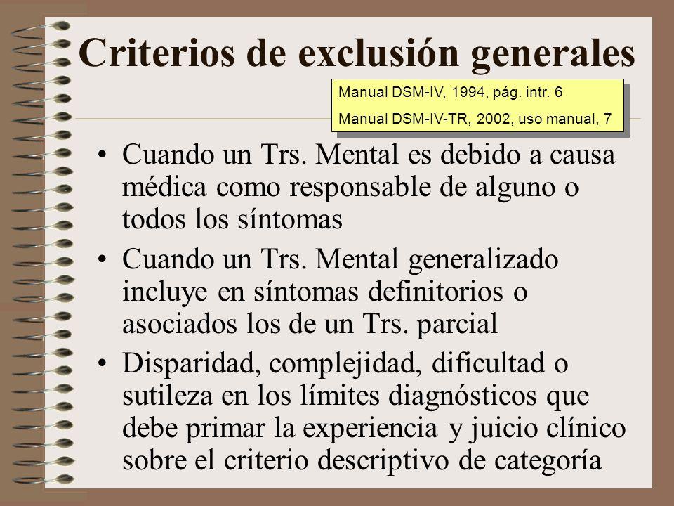 Evaluación clínica: Criterio de caso/4 Elección de una tabla diagnóstica: Nacional (DSM-IV) vs.