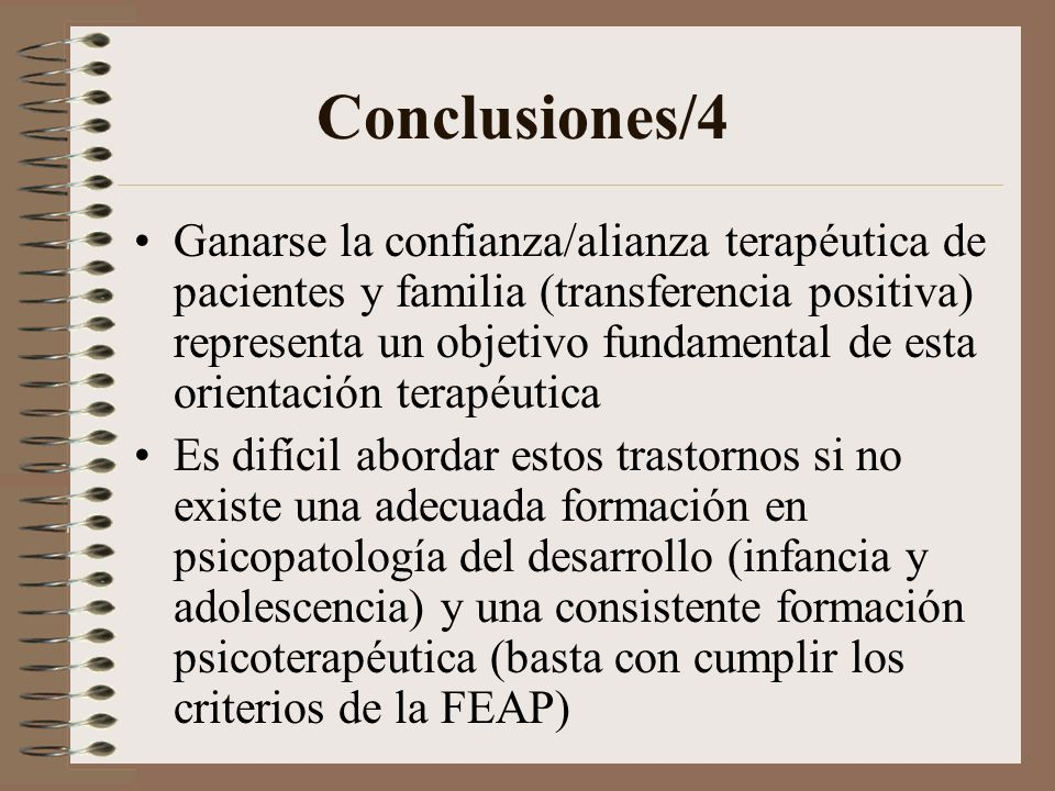 Conclusiones/3 Prevenir la yatrogenia: – Implica evitar cronificación del proceso – Postura ética en la investigación, el diagnóstico, la información