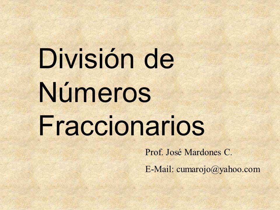 Observa: divisor cuociente ¡es el dividendo.¡5/3 y 3/5 son recíprocos entre sí.