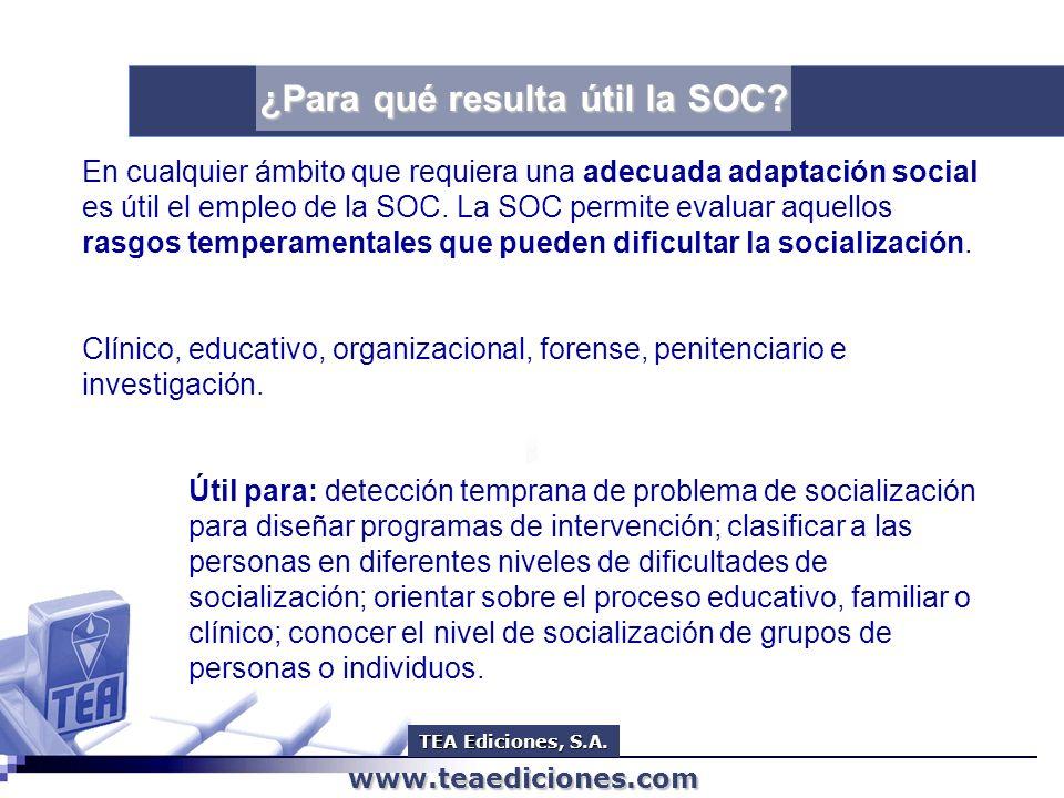 www.teaediciones.com www.teaediciones.com SOC SOC Escala de dificultades de socialización