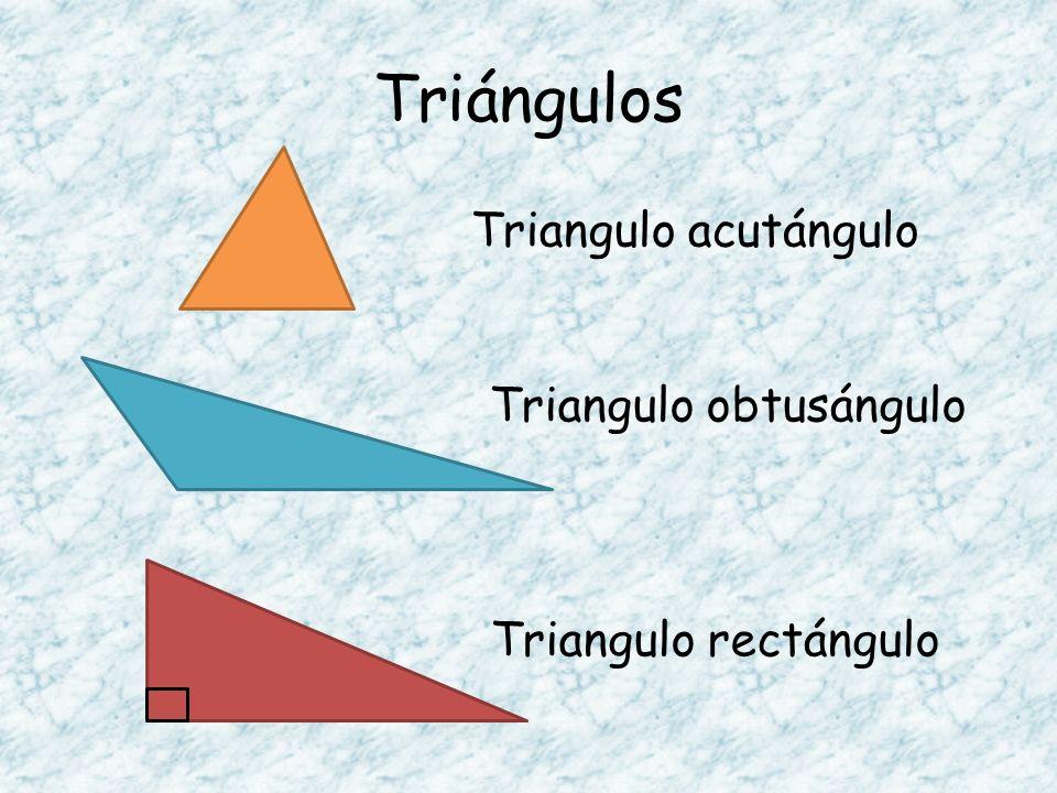 Triángulos Triangulo acutángulo Triangulo obtusángulo Triangulo rectángulo