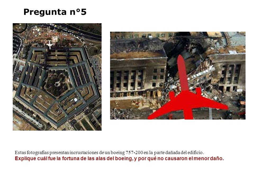 Pregunta n°5 Estas fotografías presentan incrustaciones de un boeing 757-200 en la parte dañada del edificio. Explique cuál fue la fortuna de las alas