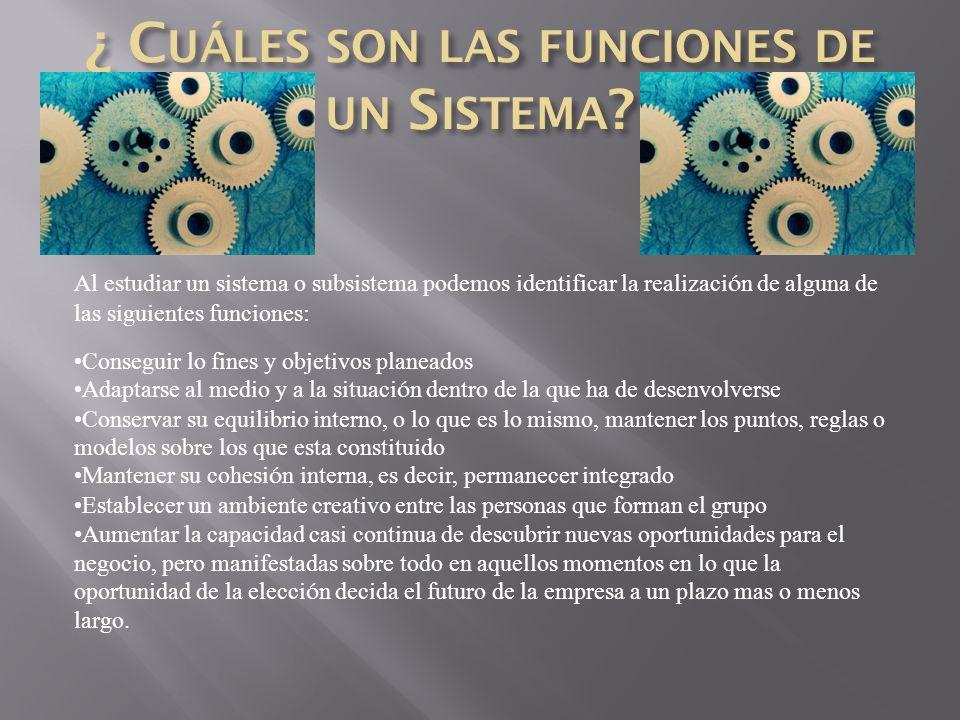 Un sistema se puede conceptualizar con cinco partes b á sicas: Entrada : Es la fuerza de arranque que suministra al sistema sus necesidades operativas