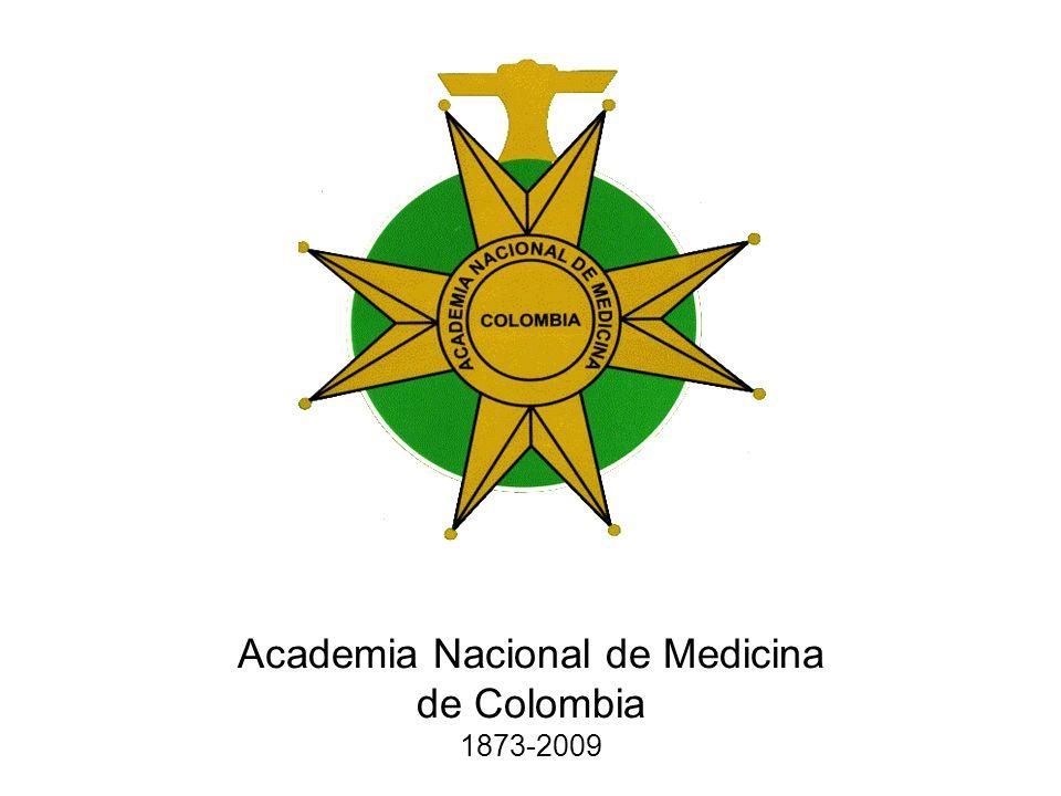 Academia Nacional de Medicina de Colombia 1873-2009