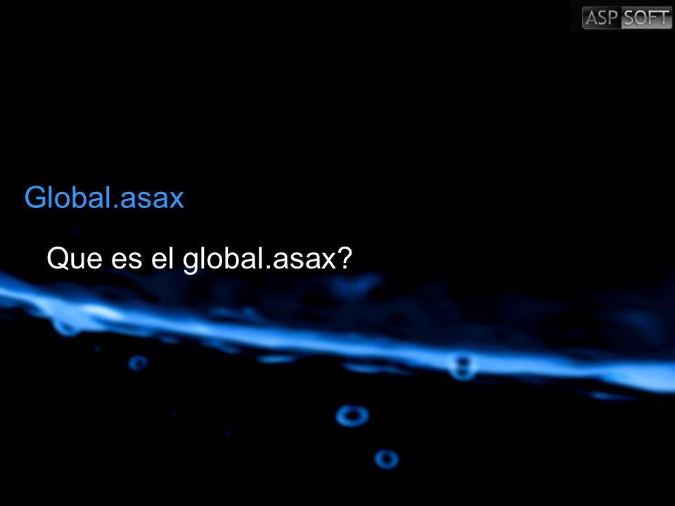 Global.asax Que es el global.asax