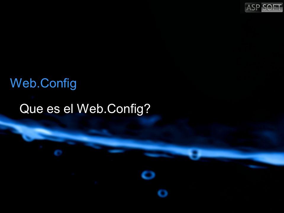 Web.Config Que es el Web.Config