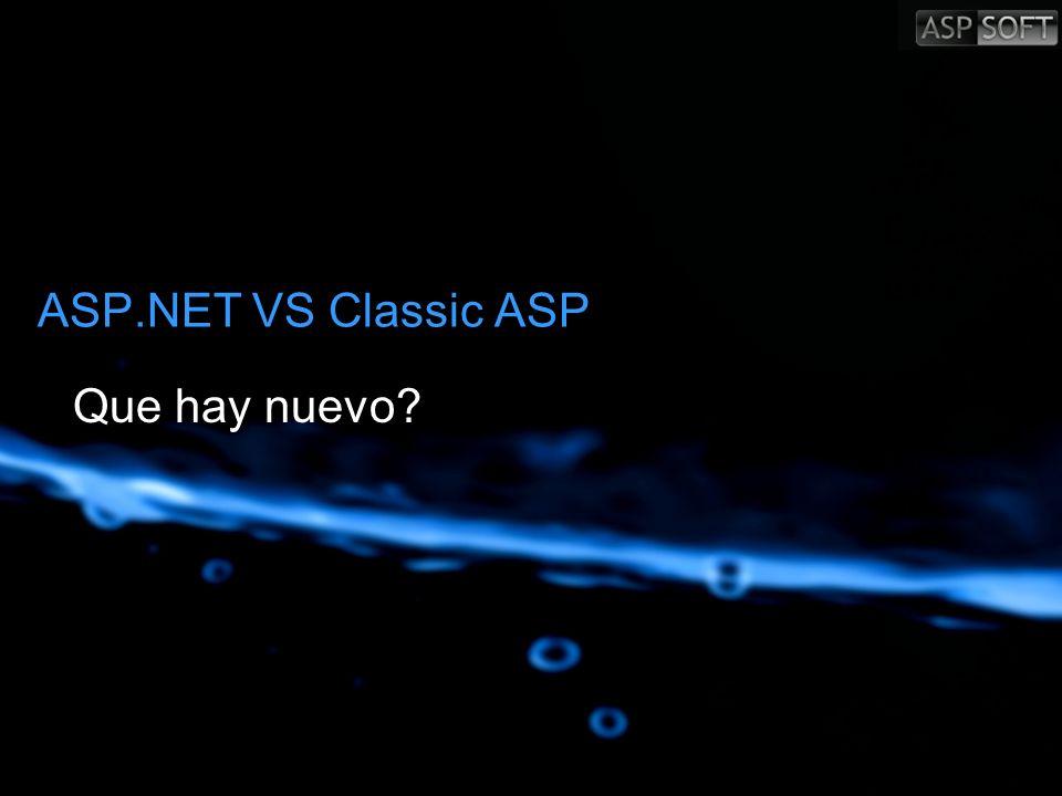 ASP.NET VS Classic ASP Que hay nuevo