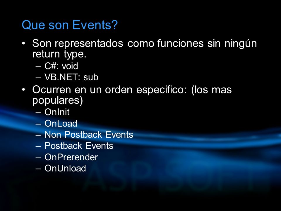 Que son Events. Son representados como funciones sin ningún return type.
