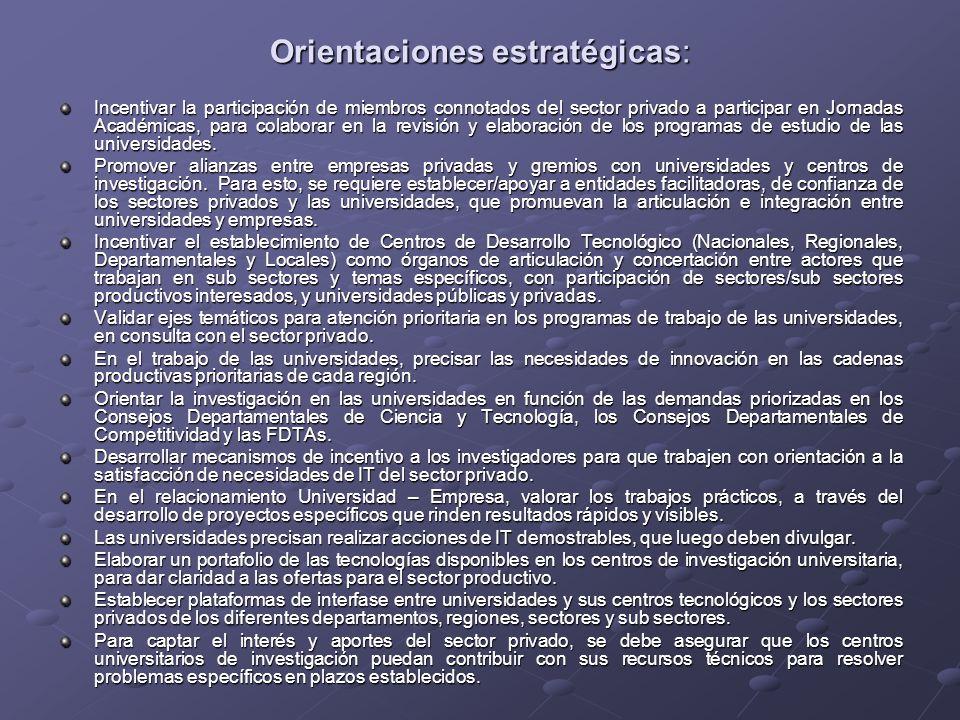 Orientaciones estratégicas: Incentivar la participación de miembros connotados del sector privado a participar en Jornadas Académicas, para colaborar