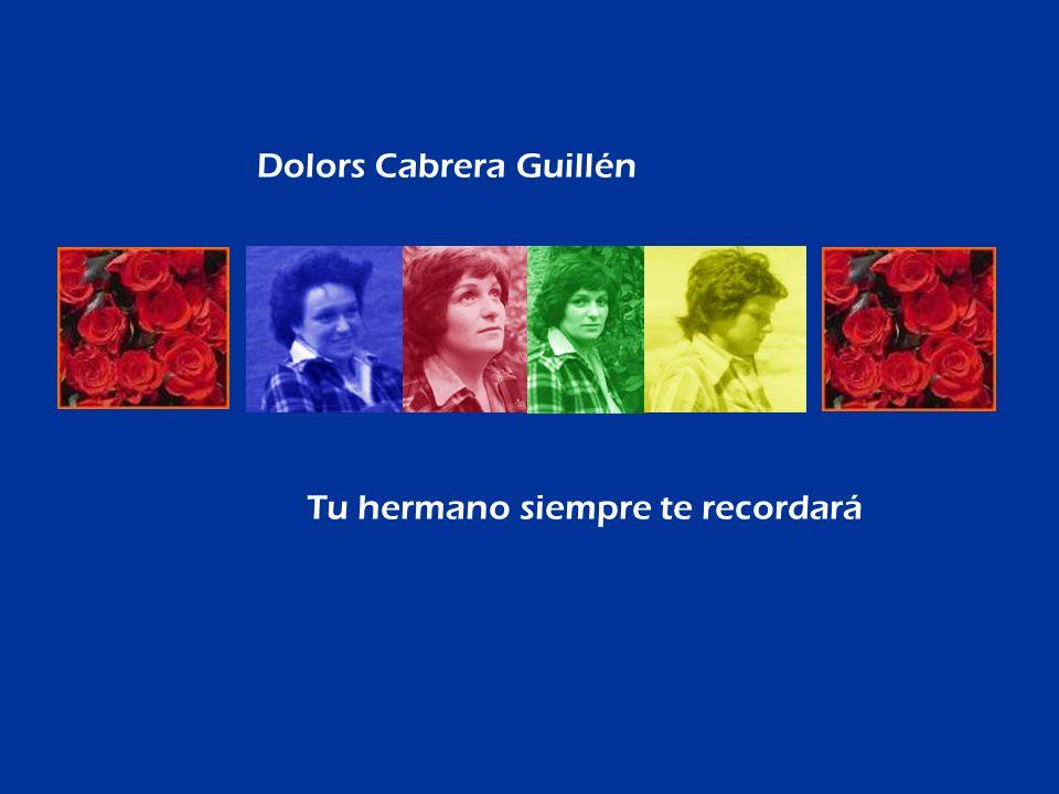 Dolors Cabrera Guillén Tu hermano siempre te recordará