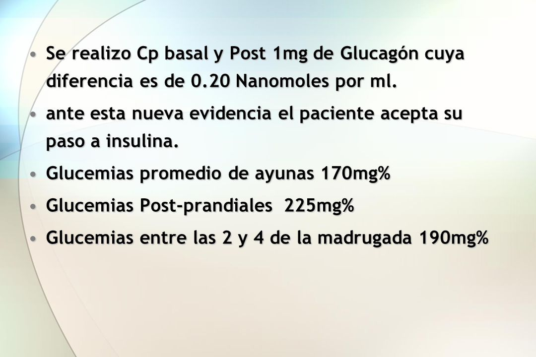 Se realizo Cp basal y Post 1mg de Glucagón cuya diferencia es de 0.20 Nanomoles por ml.Se realizo Cp basal y Post 1mg de Glucagón cuya diferencia es d