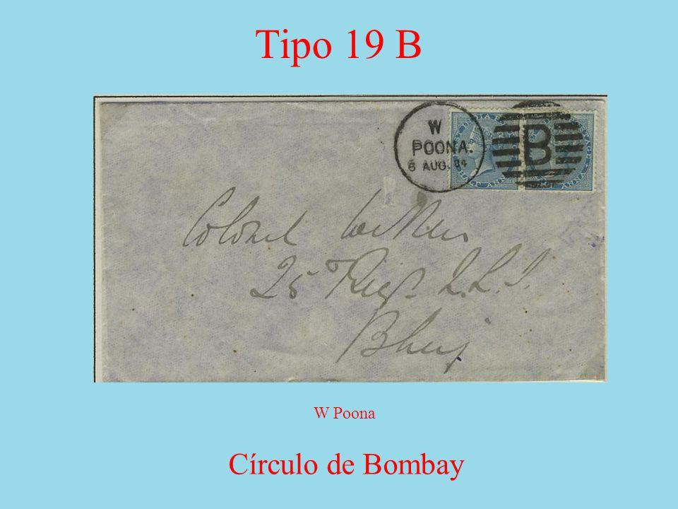 Tipo 19 B Círculo de Bombay W Poona