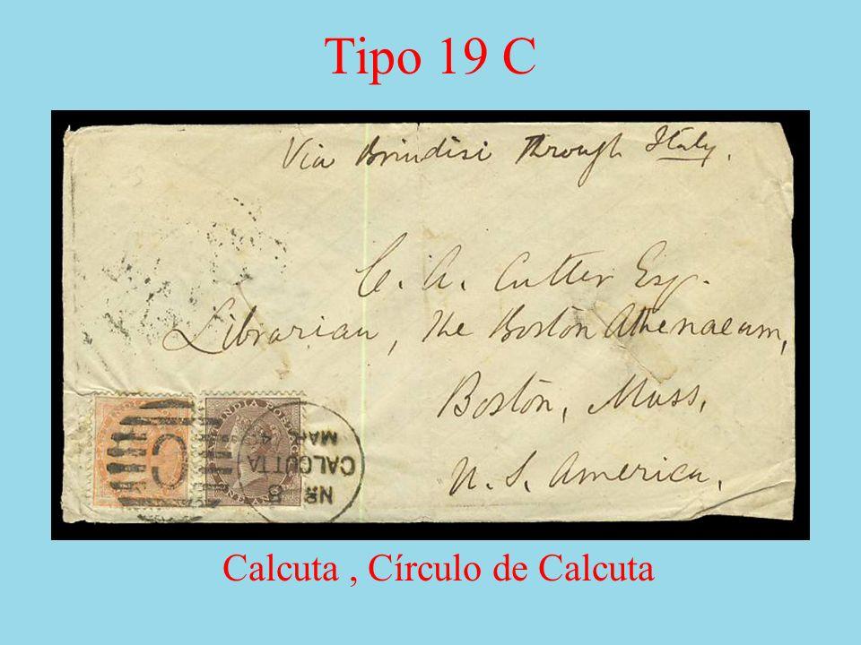 Tipo 19 C Calcuta, Círculo de Calcuta