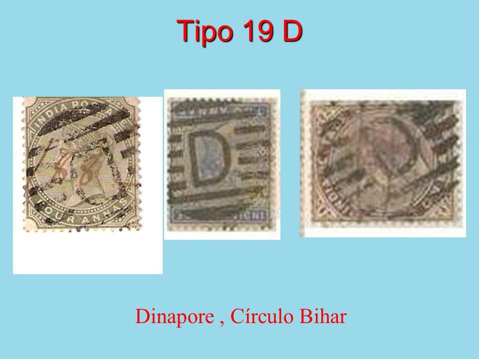 Tipo 19 D Dinapore, Círculo Bihar